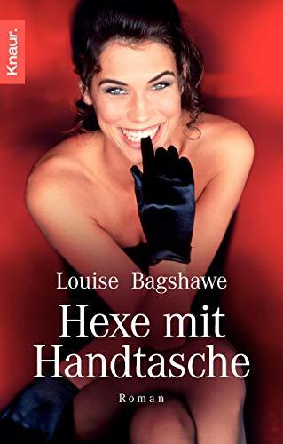 Hexe mit Handtasche (9783426628416) by Bagshawe, Louise