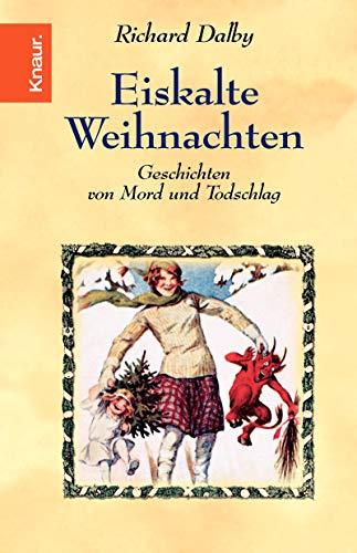 Eiskalte Weihnachten (9783426628812) by Richard Dalby