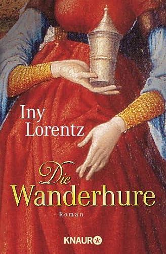 Die Wanderhure: Lorentz, Iny
