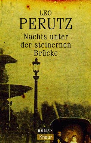 9783426630365: Nachts unter der steinernen Brücke.