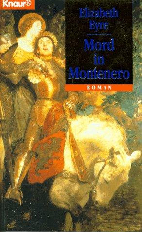 Mord in Montenero. (9783426630549) by Elizabeth Eyre