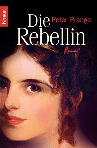 9783426631607: Die Rebellin