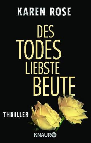 Des Todes liebste Beute (342663337X) by Karen Rose