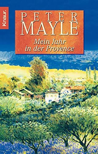 Mein Jahr in der Provence von Peter Mayle, Judith Clancy und Gerhard Beckmann: Peter Mayle, Judith ...