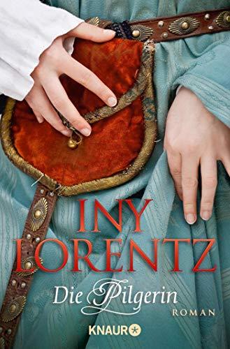 Die Pilgerin: Lorentz, Iny