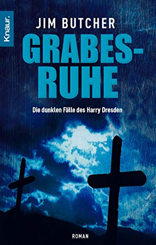 Grabesruhe (9783426634424) by Jim Butcher