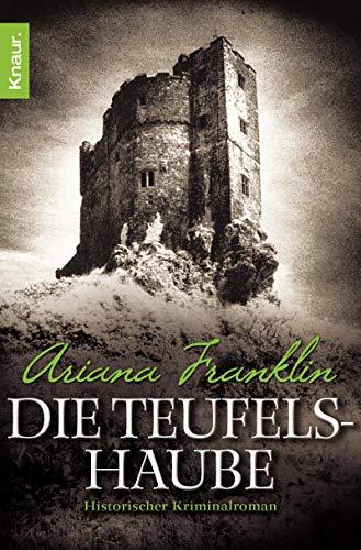 Die Teufelshaube (3426634910) by Ariana Franklin