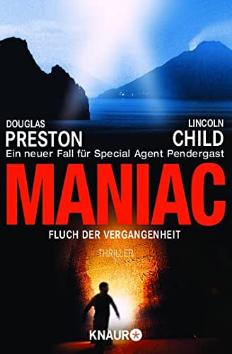 9783426636541: Maniac: Fluch der Vergangenheit. Ein neuer Fall für Special Agent Pendergast