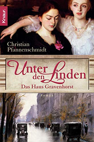 9783426637340: Unter den Linden: Das Haus Gravenhorst