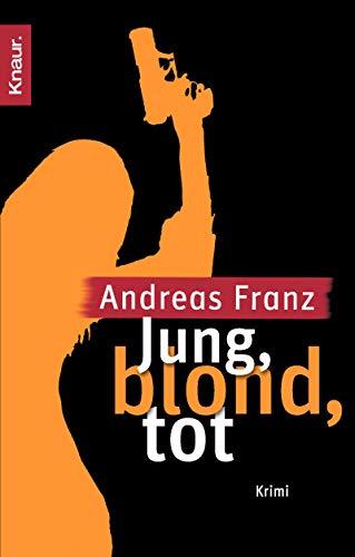 9783426637845: Jung, Blond, Tot