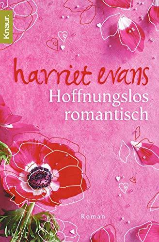 9783426637951: Hoffnungslos romantisch