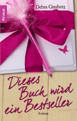 Dieses Buch wird ein Bestseller (3426639114) by Ginsberg, Debra