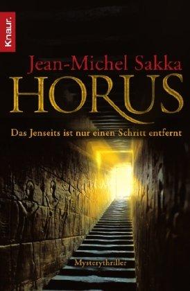 9783426639887: Horus: Das Jenseits ist nur einen Schritt entfernt