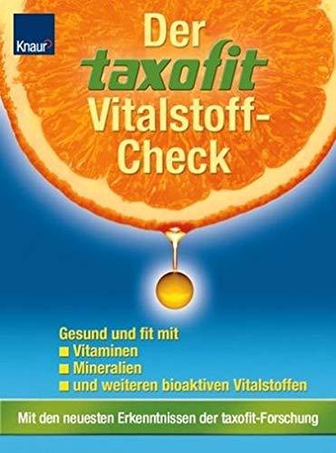 9783426641149: Der taxofit Vitalstoff-Check: Gesund und fit mit Vitaminen, Mineralien und anderen Vitalstoffen