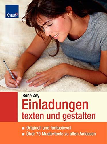 9783426641620: Einladungen texten und gestalten: Originell und fantasievoll Über 70 Mustertexte zu allen Anlässen