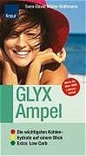9783426641798: GLYX-Ampel: Die wichtigsten Kohlenhydrate auf einem Blick; Extra: Low Carb