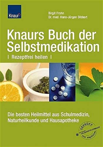 9783426641989: Knaurs Buch der Selbstmedikation: Rezeptfrei heilen Die besten Heilmittel aus Schulmedizin, Naturheilkunde und Hausapotheke Sticker (eingedruckt): Deutscher Haus�rzteverband gepr�ft und empfohlen