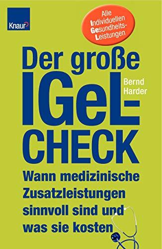 9783426642696: Der gro�e IGeL-Check: Wann medizinische Zusatzleistungen sinnvoll sind und was sie kosten