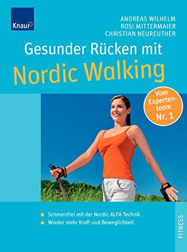 9783426643761: Gesunder Rücken mit Nordic Walking: Mit der Nordic ALFA Technik zu einer beweglichen Wirbelsäule. Extra: Die besten Dehn- und Kräftigungsübungen