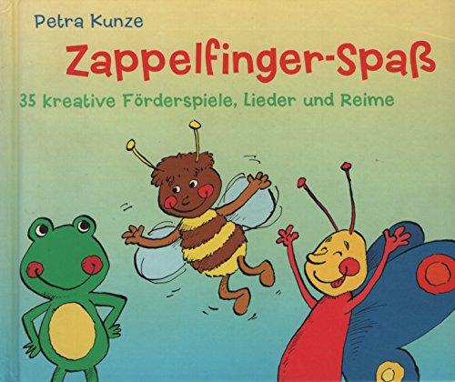 9783426644478: Zappelfinger-Spaß 35 Kreative Förderspiele, Lieder und Reime