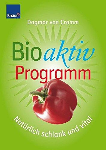 9783426644898: Bioaktiv-Programm: Nat�rlich schlank und vital