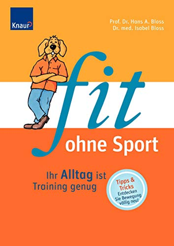 9783426645505: Fit ohne Sport