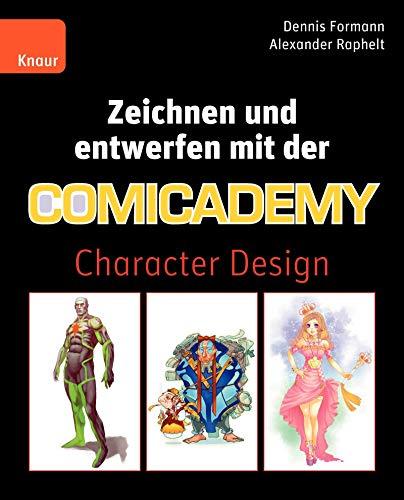 9783426647141: Zeichnen und entwerfen mit der Comicademy: Character Design