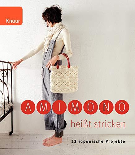 9783426647189: Amimono heißt stricken: 22 japanische Projekte