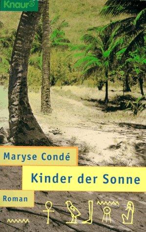 Kinder der Sonne - Conde,Maryse;