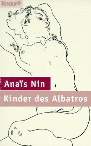 Kinder des Albatros: Nin, Anaà s: