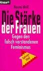 9783426651094: Die Stärke der Frauen. Gegen den falsch verstandenen Feminismus