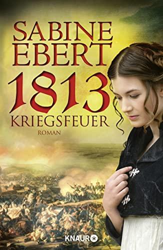 9783426652145: 1813 - Kriegsfeuer