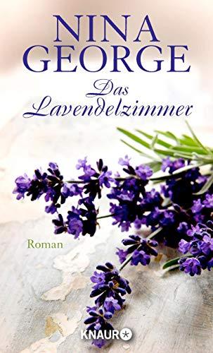 Das Lavendelzimmer : Roman. - George, Nina (Verfasser)