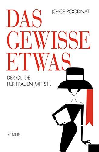 9783426654637: Das gewisse Etwas: Der Guide für Frauen mit Stil