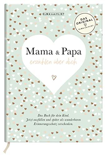 9783426655979: Elma van Vliet Mama und Papa erzählen über dich