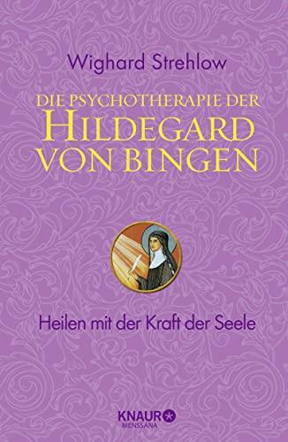 9783426656730: Die Psychotherapie der Hildegard von Bingen