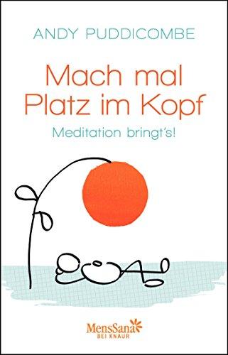 9783426657065: Mach mal Platz im Kopf: Meditation bringt's!