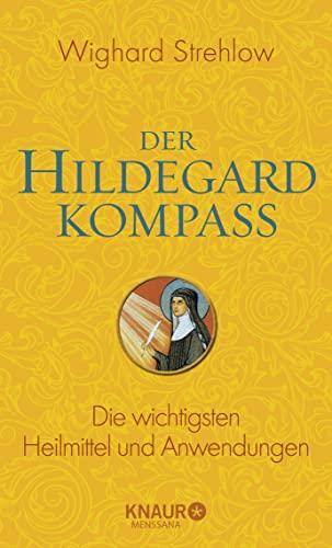 9783426657416: Der Hildegard-Kompass: Die wichtigsten Heilmittel und Anwendungen