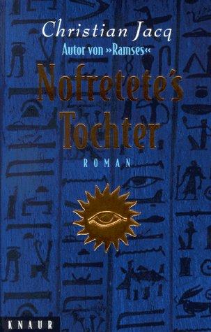 9783426660102: Nofretete's Tochter
