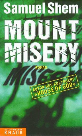 9783426660126: Mount Misery.