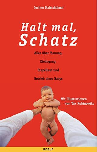 9783426660881: Halt mal, Schatz