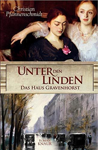 9783426661789: Unter den Linden - das Haus Gravenhorst: Roman