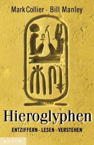 9783426664254: Hieroglyphen - entziffern, lesen, verstehen