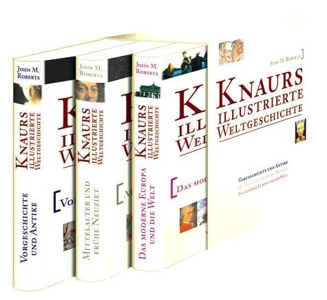 Knaurs illustrierte Weltgeschichte, 3 Bde.: Roberts John M.