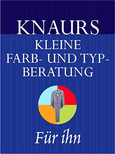 9783426664506: Knaurs kleine Farb- und Typberatung ( Stilberatung). Für ihn.