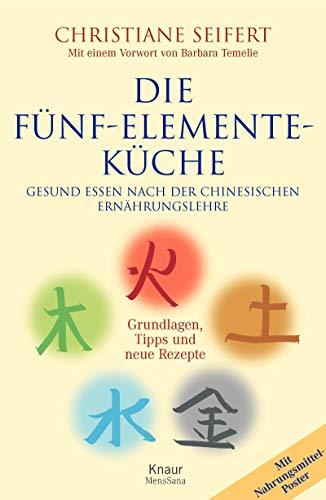 9783426665718: Die Fünf-Elemente-Küche: Gesund essen nach der chinesischen Ernährungslehre