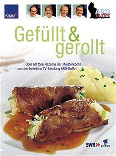 9783426667200: Gefüllt & gerollt