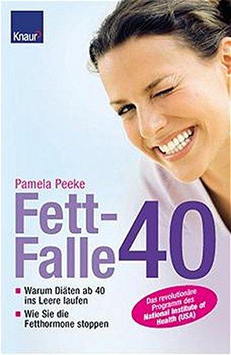9783426667231: Fettfalle 40 ( Vierzig).