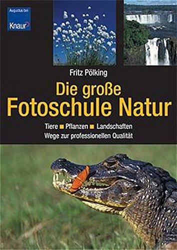 9783426667330: Die große Fotoschule Natur.