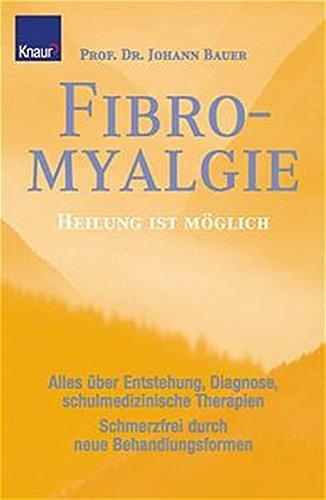 9783426667477: Fibromyalgie. Heilung ist möglich.